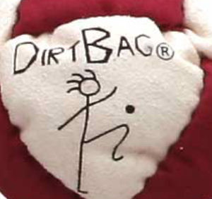 DirtBag one of the better hacky sacks i like it for knee hacking